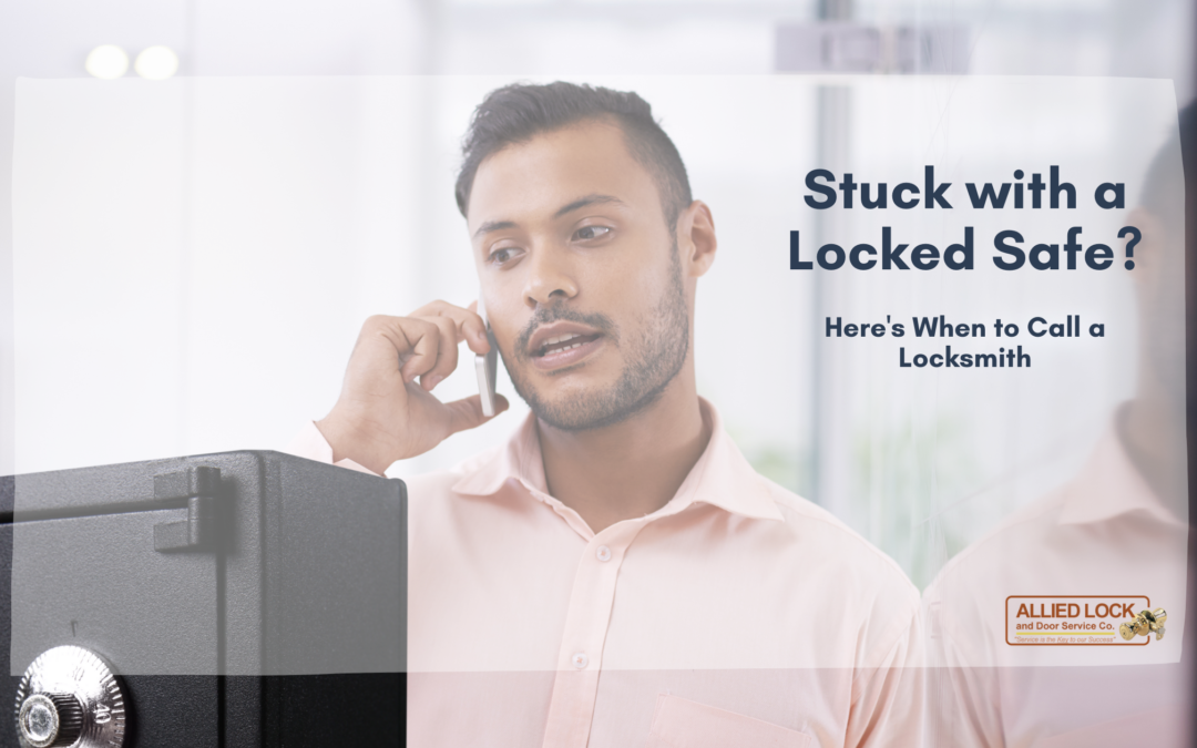 Stuck With a Locked Safe? When to Call a Locksmith