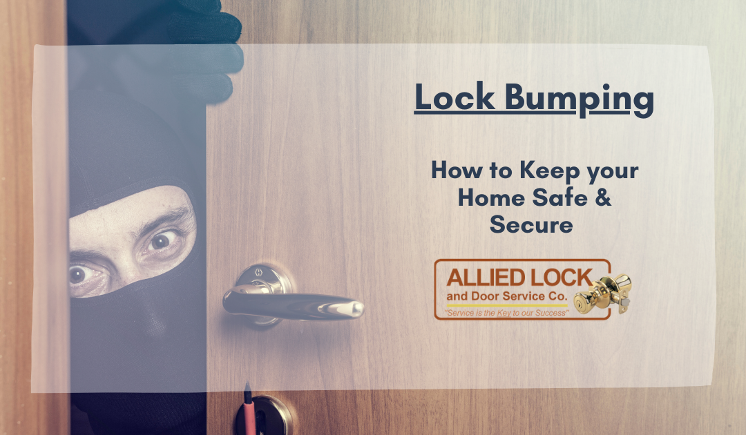 Home Security – How to Keep Your Home Safe From Lock Bumping