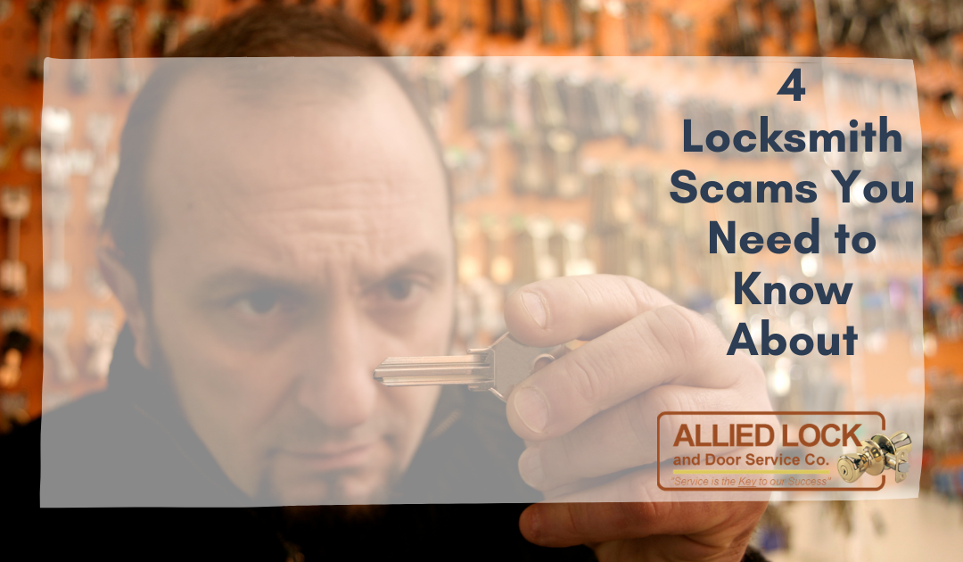 4 Locksmith Scams You Need to Know About