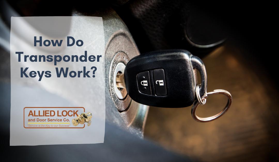 How Do Transponder Keys Work?