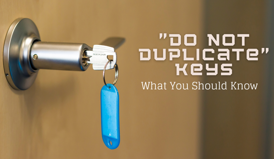 All About Copying A 'Do Not Duplicate' Key