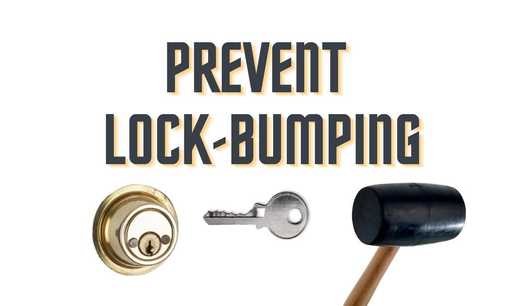 What Is Lock Bumping and How Can I Prevent It From Happening?