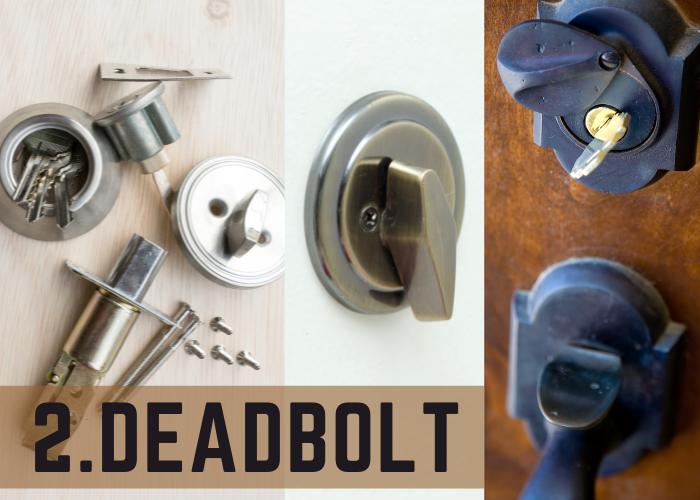 deadbolts